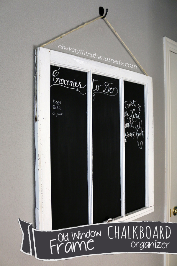 DIY Old Window Frame Chalkboard