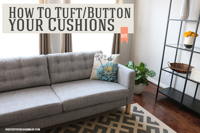 How to tuft Ikea Karlstad Sofa cushions