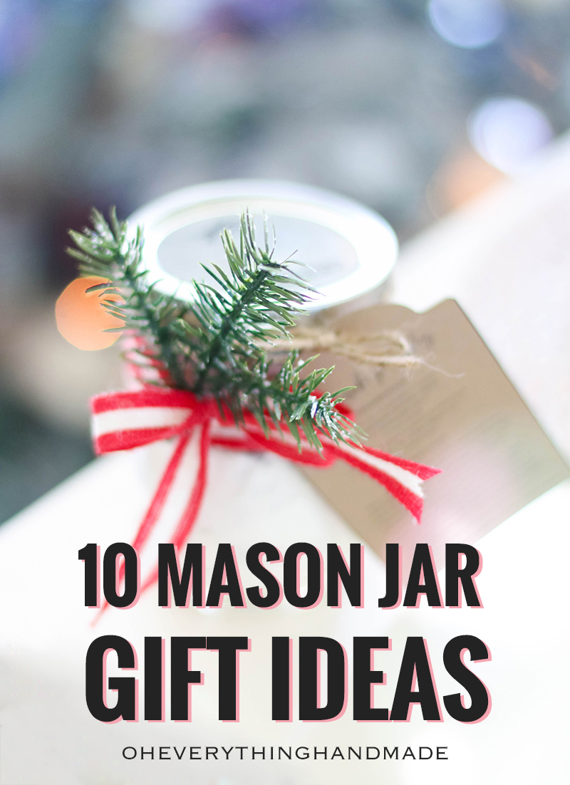 Christmas Gifts Idea - 10 Mason Jar Gift ideas
