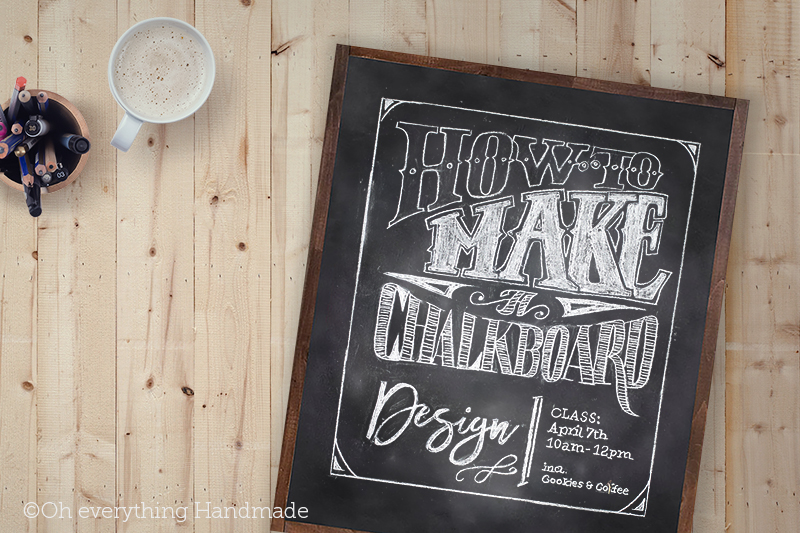 How to make a Chalkboard and Chalkboard Design