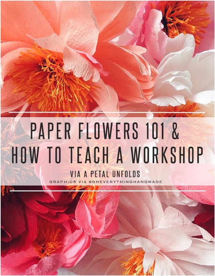 paper-flowers-101-how-to-teach-a-workshop-a-petal-unfolds-feature
