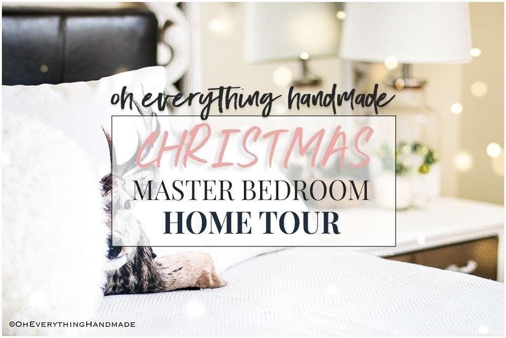 Christmas Bedroom Home tour - OEH - Featured copy